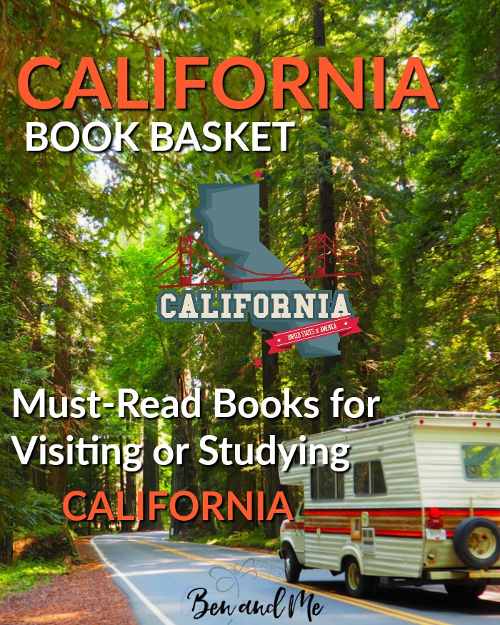 California Book Basket -- must-read books for visiting or studying California!