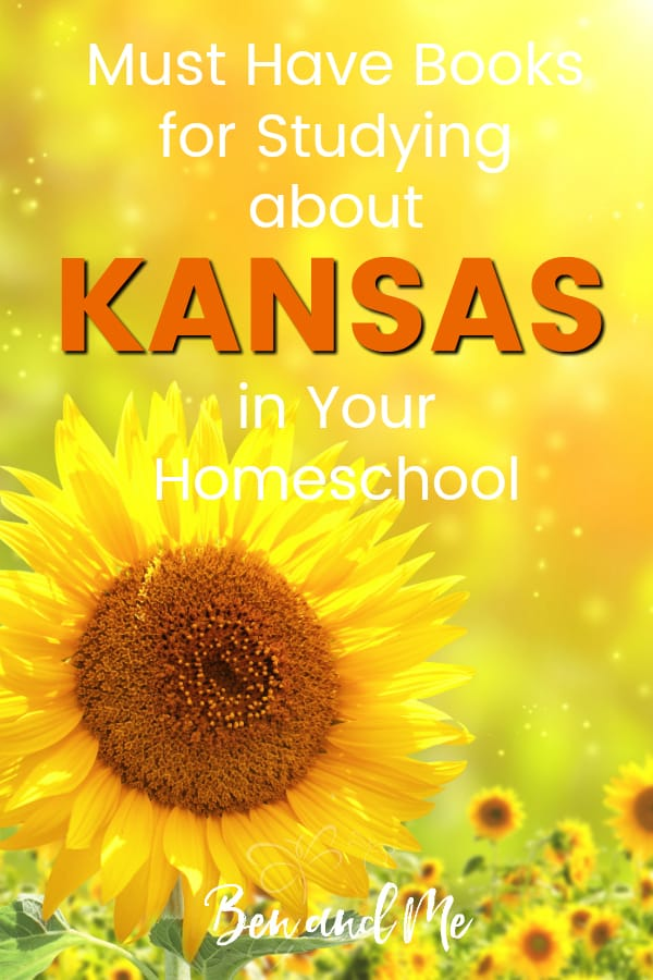 Kansas Book Basket -- must read books for visiting or studying The  Sunflower State! Includes other ideas and resources for a Kansas unit study! #homeschool #traveltheUSA #kansasunitstudy #unitstudies #homeschoolgeography