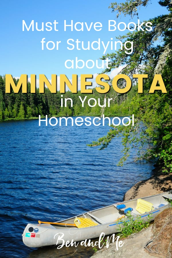 Minnesota Book Basket -- must read books for visiting or studying The Land of 10,000 Lakes! Includes other ideas and resources for a Minnesota unit study! #homeschool #traveltheUSA #minnesotaunitstudy #unitstudies #homeschoolgeography
