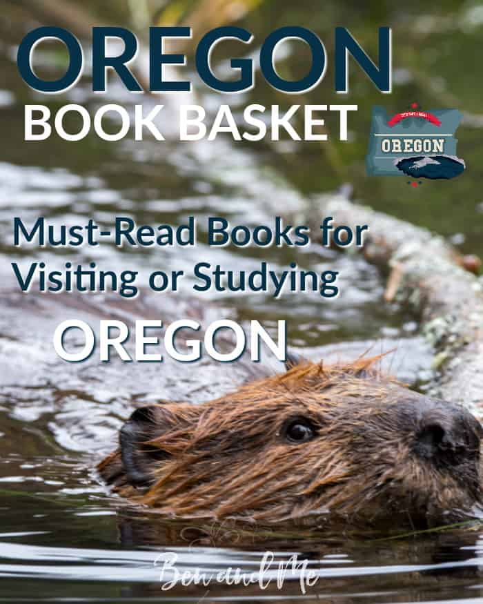Oregon Book Basket -- must-read books for visiting or studying Oregon