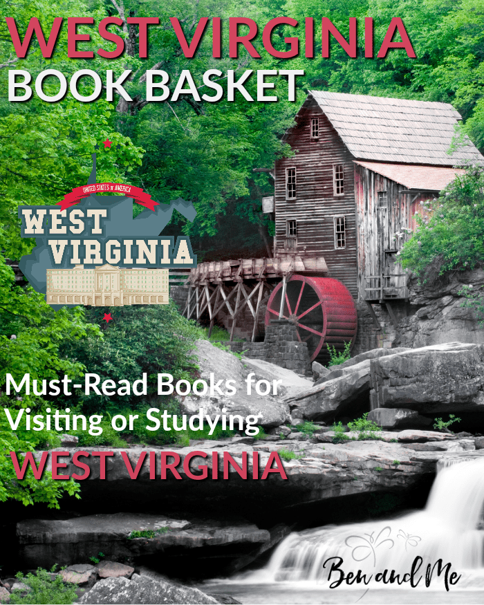 West Virginia Book Basket -- Must-Read Books for Visiting or Studying West Virginia
