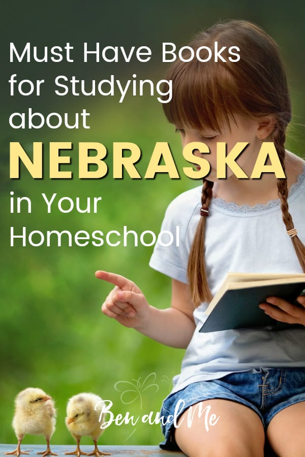 Nebraska Book Basket -- must read books for visiting or studying The Cornhusker State! Includes other ideas and resources for a Nebraska unit study! #homeschool #traveltheUSA #nebraskaunitstudy #unitstudies #homeschoolgeography
