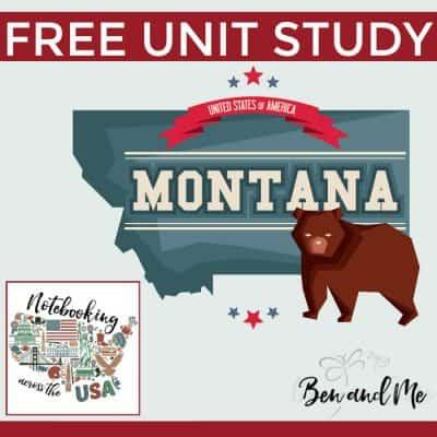 Notebooking Across the USA — Montana Unit Study