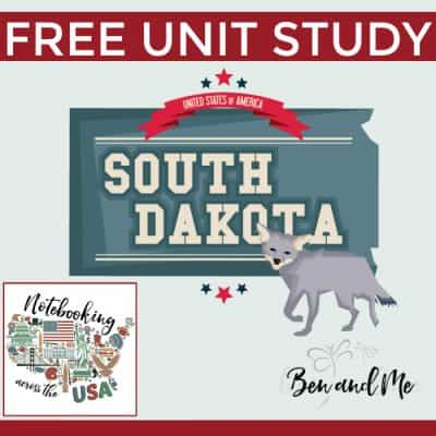 Notebooking Across the USA — South Dakota Unit Study