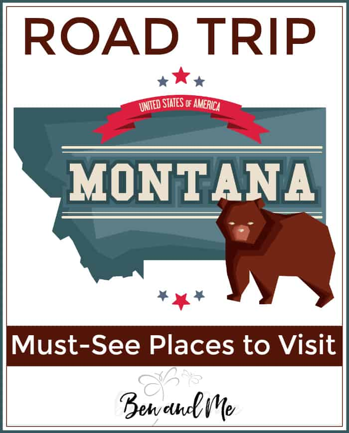 "Road Trip Montana -- must see places to visit ""The Treasure State."""