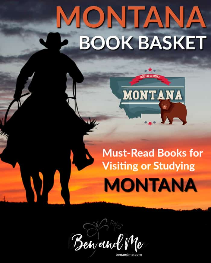 "Montana Book Basket -- must read books for visiting or studying ""The Treasure State."""