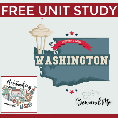 Notebooking Across the USA — Washington Unit Study