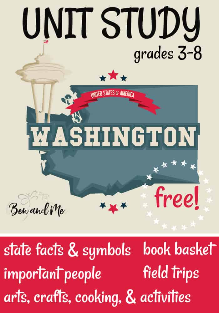 "FREE Washington Unit Study for grades 3-8 -- learn about the ""Evergreen State"" with books, arts and crafts, recipes, and more! #homeschool #homeschooling #unitstudies #washington #homeeducation"