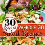 30 Days of Whole 30 Salad Recipes