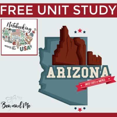 Notebooking Across the USA — Arizona Unit Study
