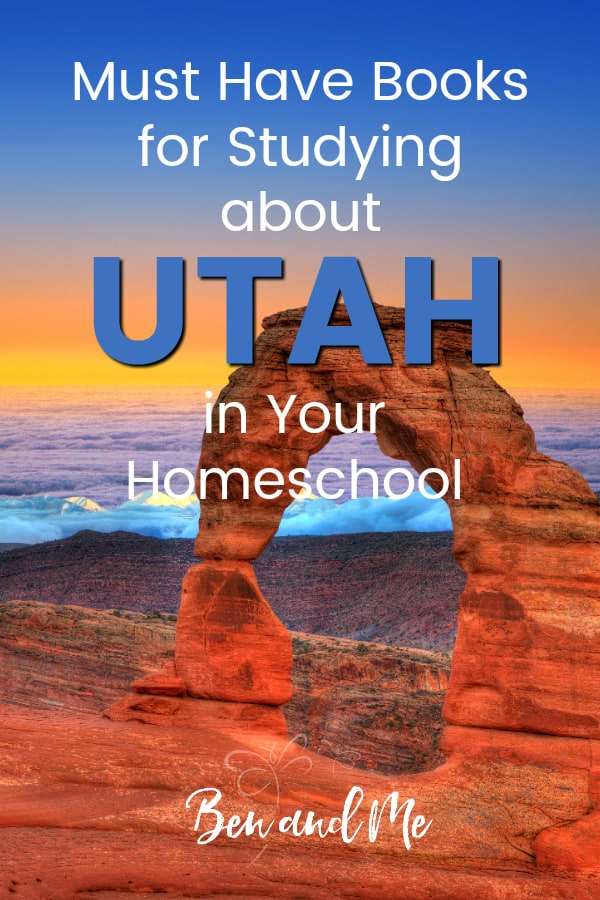 Utah Book Basket -- must read books for visiting or studying The Beehive State! Includes other ideas and resources for a Utah unit study! #homeschool #traveltheUSA #utahunitstudy #unitstudies #homeschoolgeography
