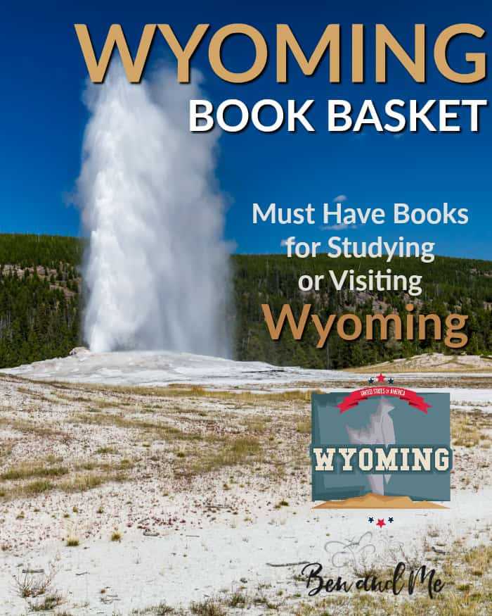 Wyoming Book Basket -- must read books for visiting or studying The Equality State!