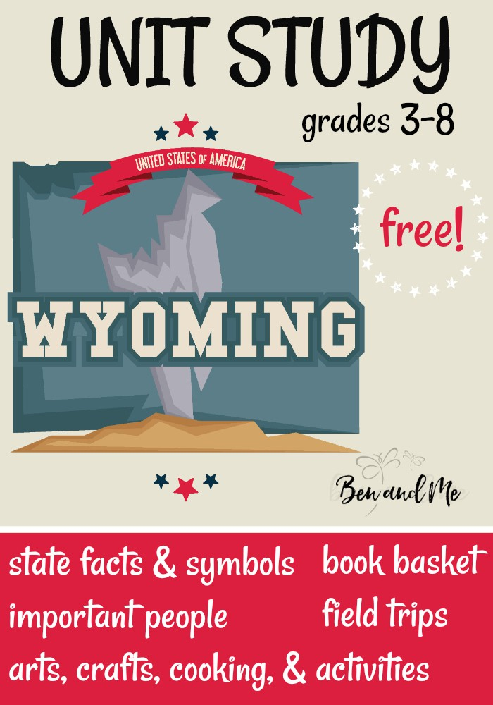 FREE Wyoming Unit Study for grades 3-8 -- learn about the