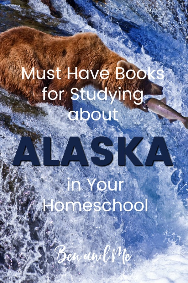 Alaska Book Basket -- must read books for visiting or studying The Last Frontier! Includes other ideas and resources for an Alaska unit study! #homeschool #traveltheUSA #alaskaunitstudy #unitstudies #homeschoolgeography