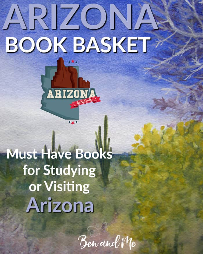 Arizona Book Basket -- must read books for visiting or studying The Grand Canyon State!