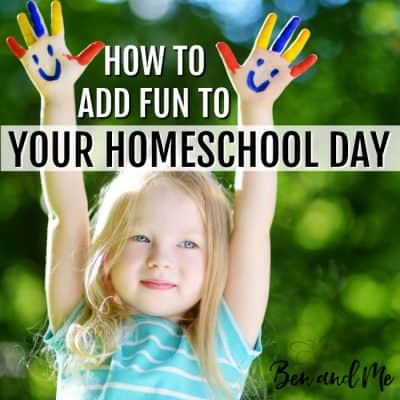 How to Add Fun to Your Homeschool Day