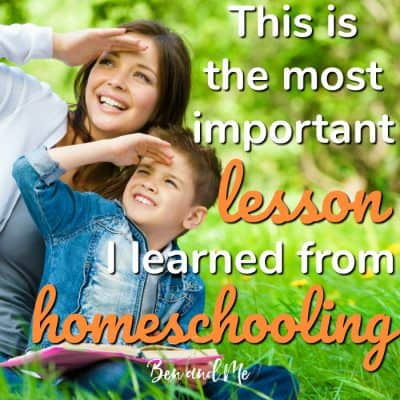 The Most Important Lesson I Learned from Homeschooling