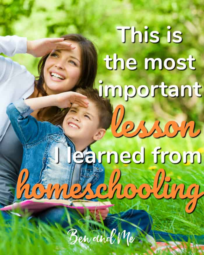 When you are a homeschool mom sometimes the lessons learned are your own. This is the most important lesson I learned from homeschooling.