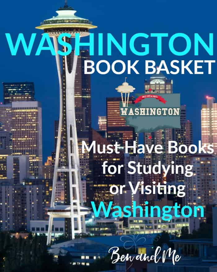 Washington Book Basket -- must read books for visiting or studying The Evergreen State!