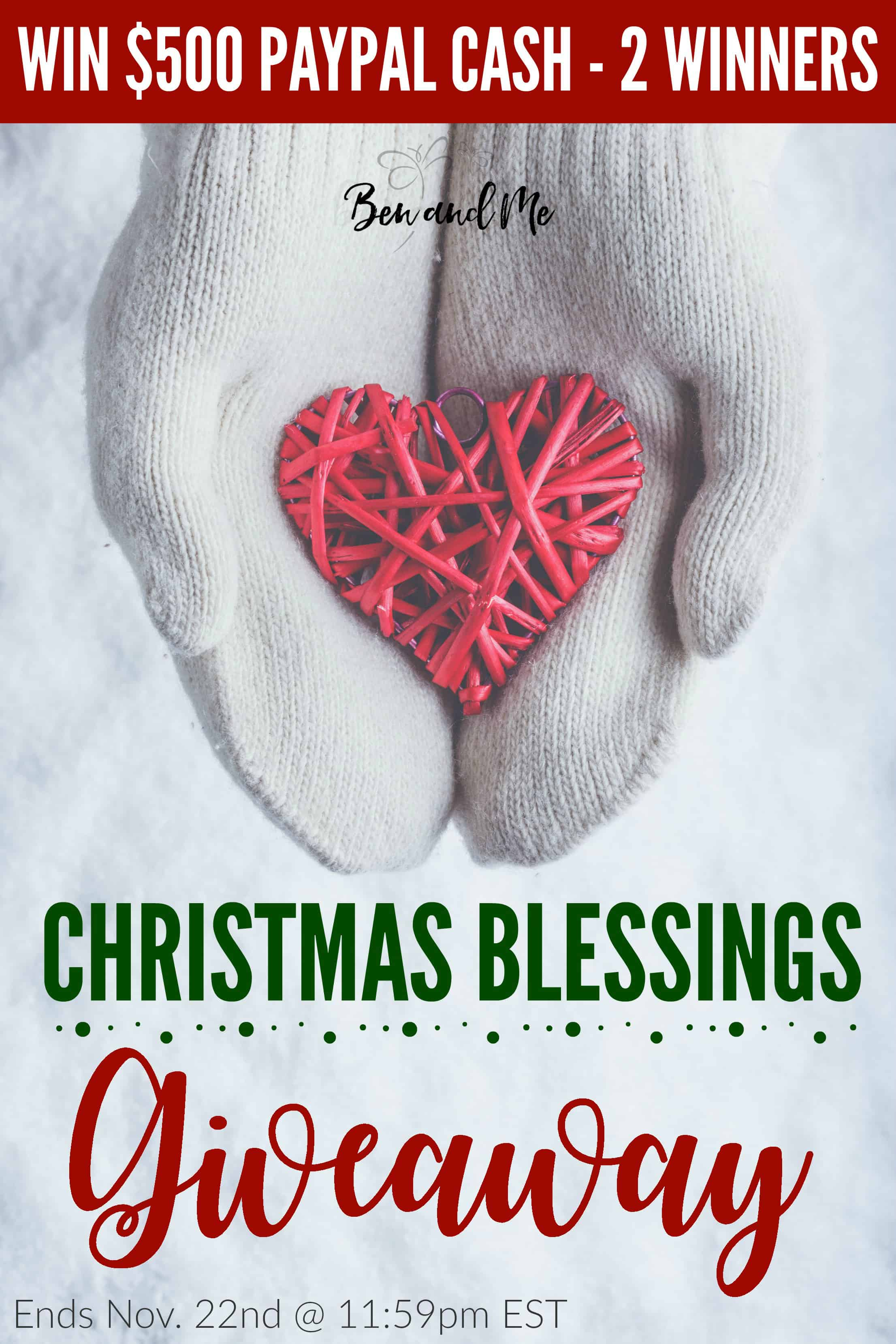 I have partnered with 22 other bloggers to give TWO families $500 Paypal cash in the 4th annual Christmas Blessings Giveaway!