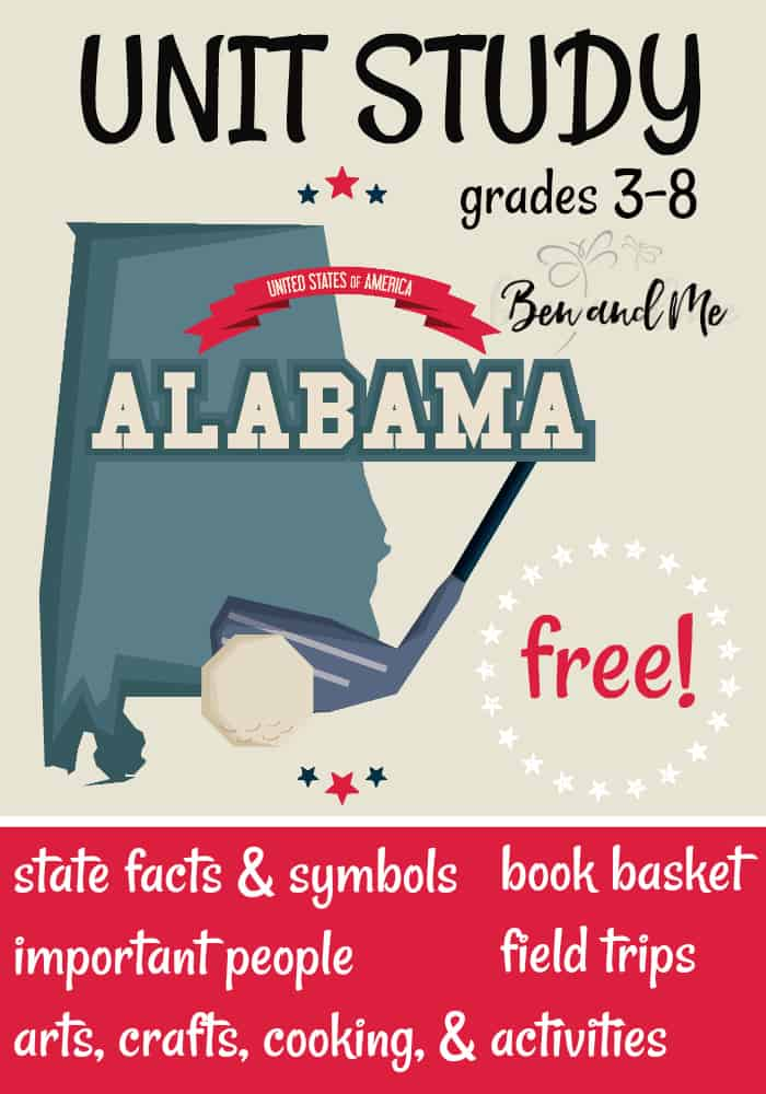 FREE Alabama Unit Study for grades 3-8 -- learn about the