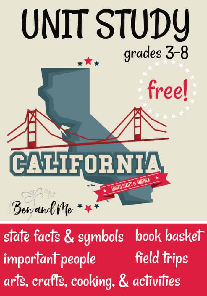 FREE California Unit Study for grades 3-8 -- learn about the
