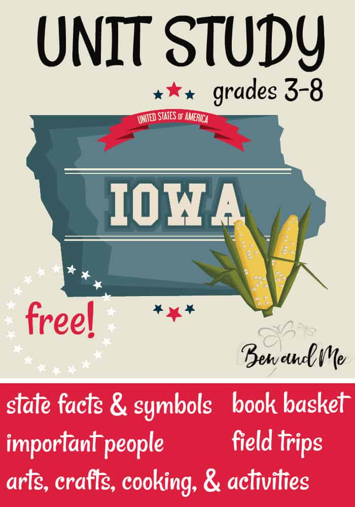 FREE Iowa Unit Study for grades 3-8 -- learn about the