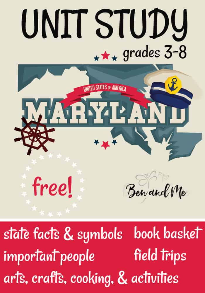 """FREE Maryland Unit Study for grades 3-8 -- learn about the """"America in Miniature"""" with books, arts and crafts, recipes, and more! #unitstudies #homeschool #homeschooling #geography"""