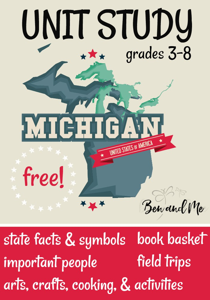 "FREE Michigan Unit Study for grades 3-8 -- learn about the ""Great Lakes State"" with books, arts and crafts, recipes, and more! #unitstudies #homeschool #homeschooling #geography"