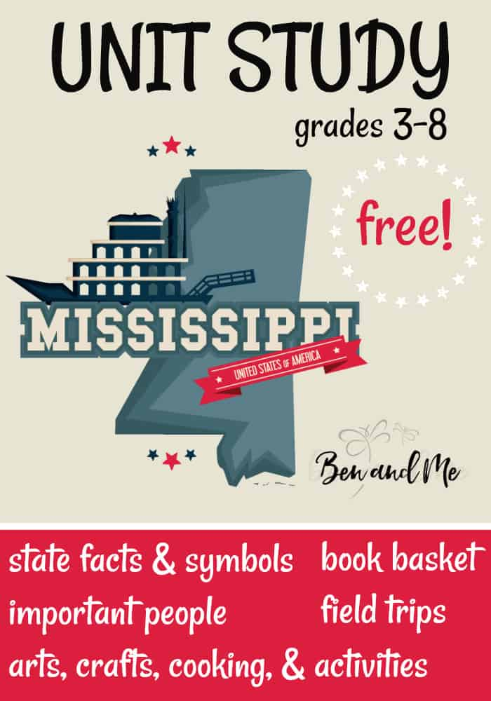 "FREE Mississippi Unit Study for grades 3-8 -- learn about the ""Magnolia State"" with books, arts and crafts, recipes, and more! #unitstudies #homeschool #homeschooling #geography"