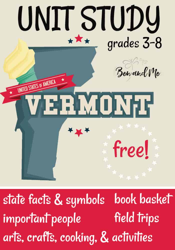 FREE Vermont Unit Study for grades 3-8 -- learn about the