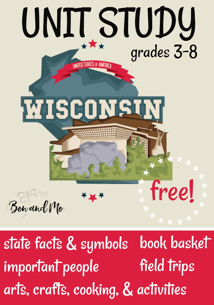 FREE Wisconsin Unit Study for grades 3-8 -- learn about the