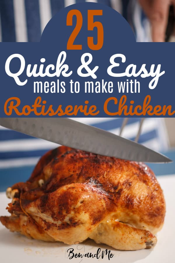 The next time you buy a rotisserie chicken at Costco, choose one of these quick and easy meals to make. #rotisseriechicken #quickmeals #easymeals