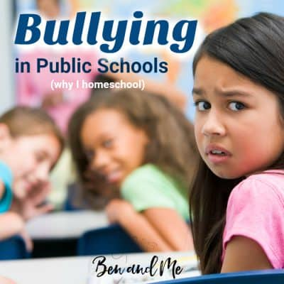 Bullying in Public Schools is Out of Control (Why I Homeschool)