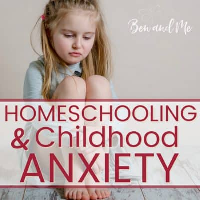Homeschooling and Childhood Anxiety