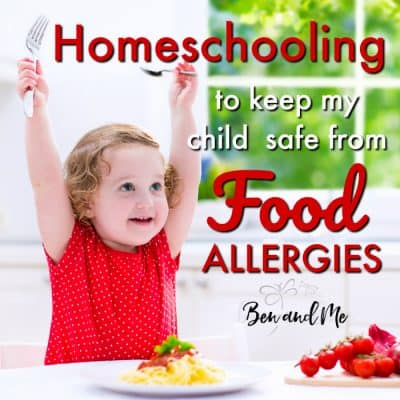 Homeschooling to Keep My Child Safe from Food Allergies