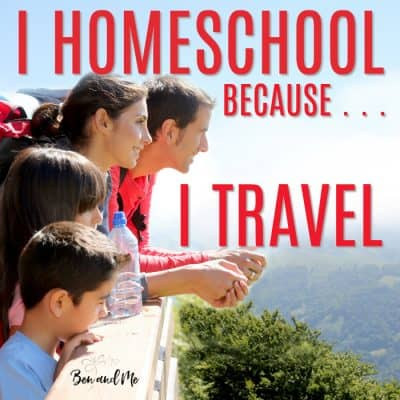 Traveling Homeschool Adventures