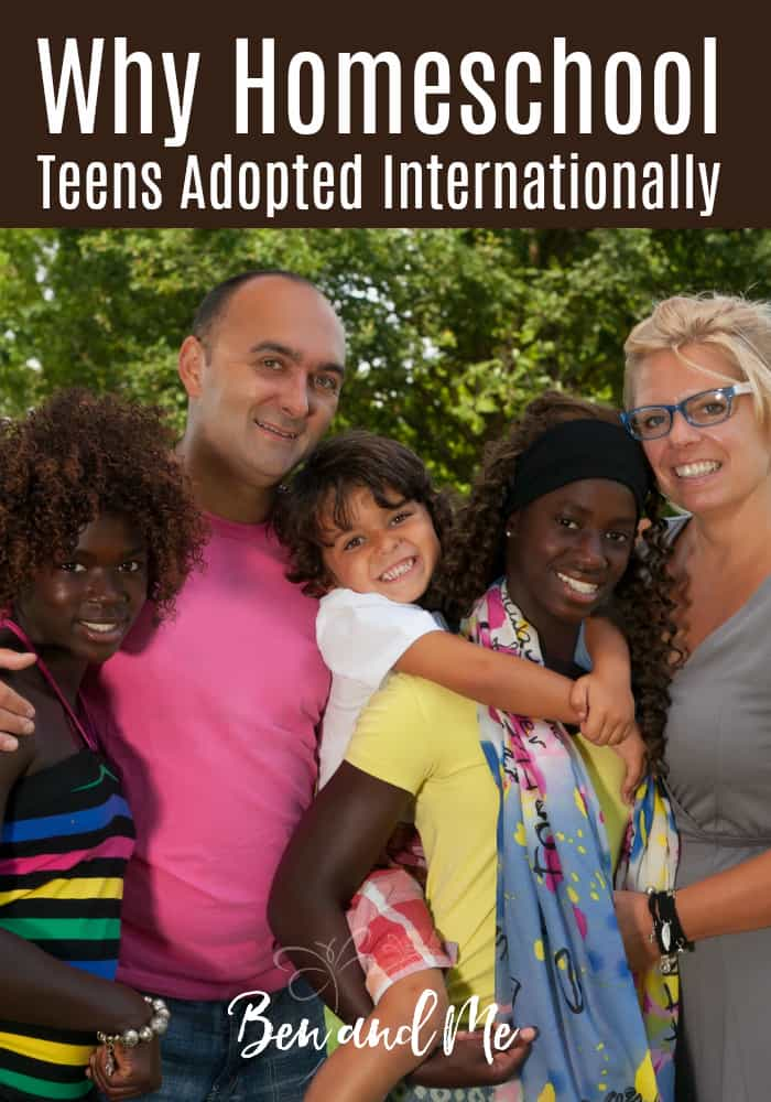 Why homeschool your teens adopted internationally? There are many reasons, but it's mostly about relationship building. With each other, and for the most important relationship of all. #homeschool #homeschooling #whyhomeschool #adoption #internationaladoption