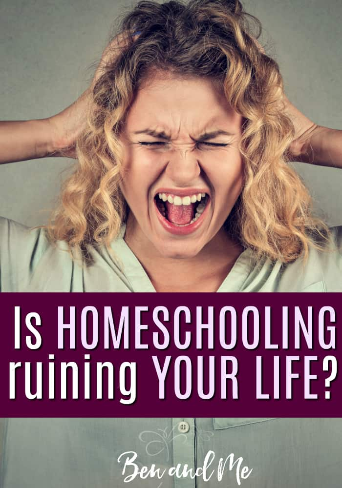 Is homeschooling ruining your life? Take a moment to assess what's really going on and learn a few simple but actionable steps to improve things before you give up. #homeschool #homeschooling #homeschoolmom #homeschoollife #hsmommas #homeed #homeeducation #whyhomeschool