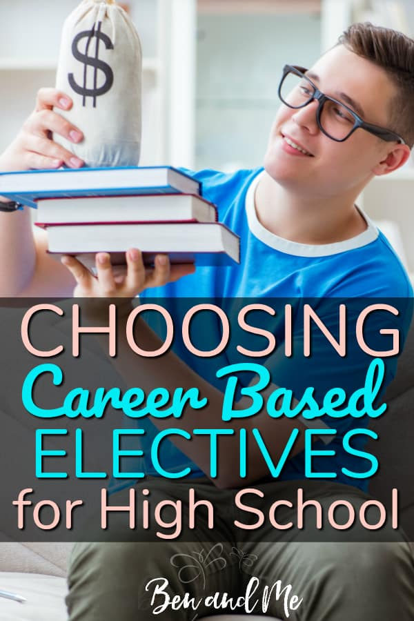 """Teen boy holding a stack of books and a money bag with text overlay that reads, """"Choosing Career Based Electives for High School"""""""