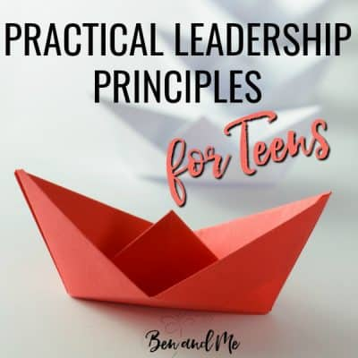 Practical Leadership Principles for Teens