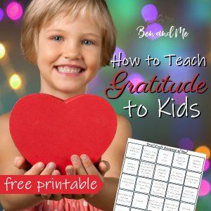 How to Teach Gratitude to Kids (free printable)
