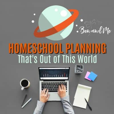 Homeschool Planning That's Out of This World