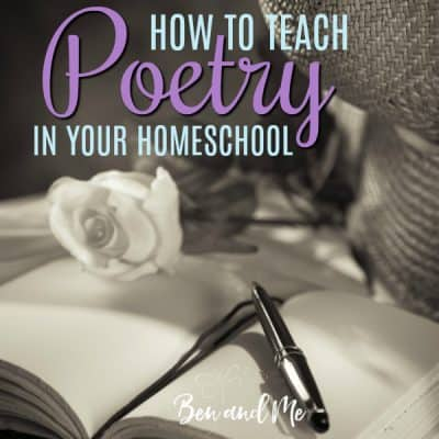 How to Teach Poetry in Your Homeschool