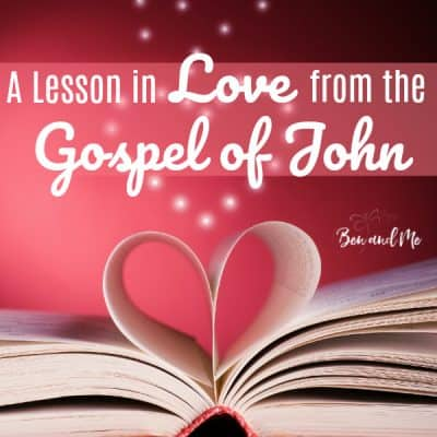 A Lesson in Love from the Gospel of John
