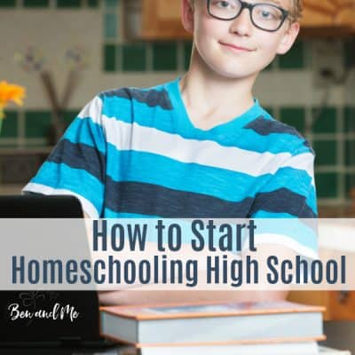How to Start Homeschooling High School
