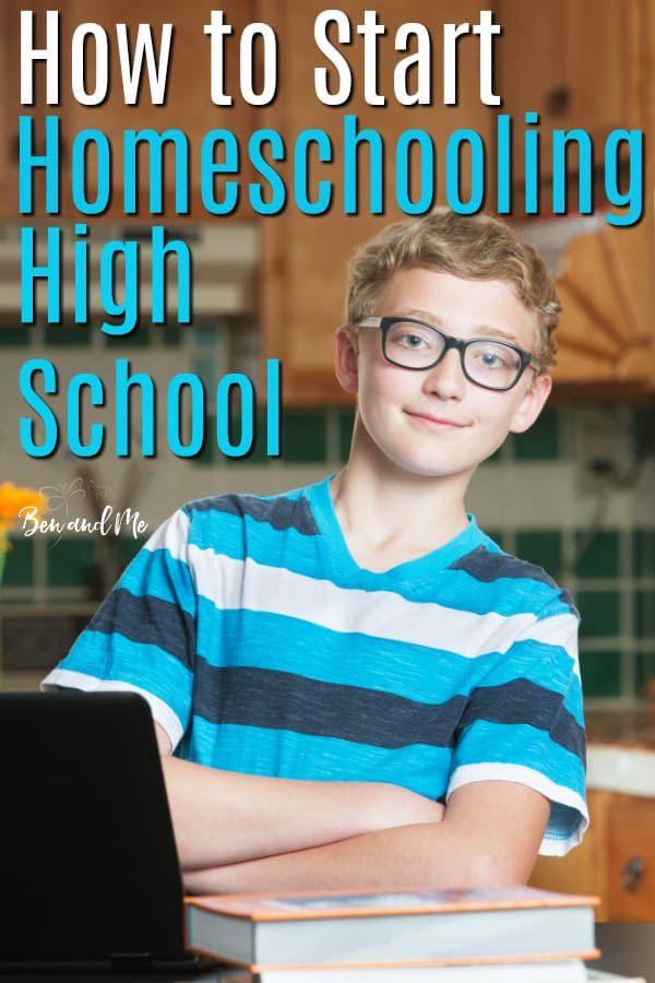 So you've decided to start homeschooling high school. Don't worry! With these tips for how to start homeschooling high school, you'll ease your way into the high school years and come out successful at the end of them!  #homeschool #homeschooling #starthomeschooling #highschool #homeschoolhighschool #homeschoolmom #hsmoms #homeschooltips