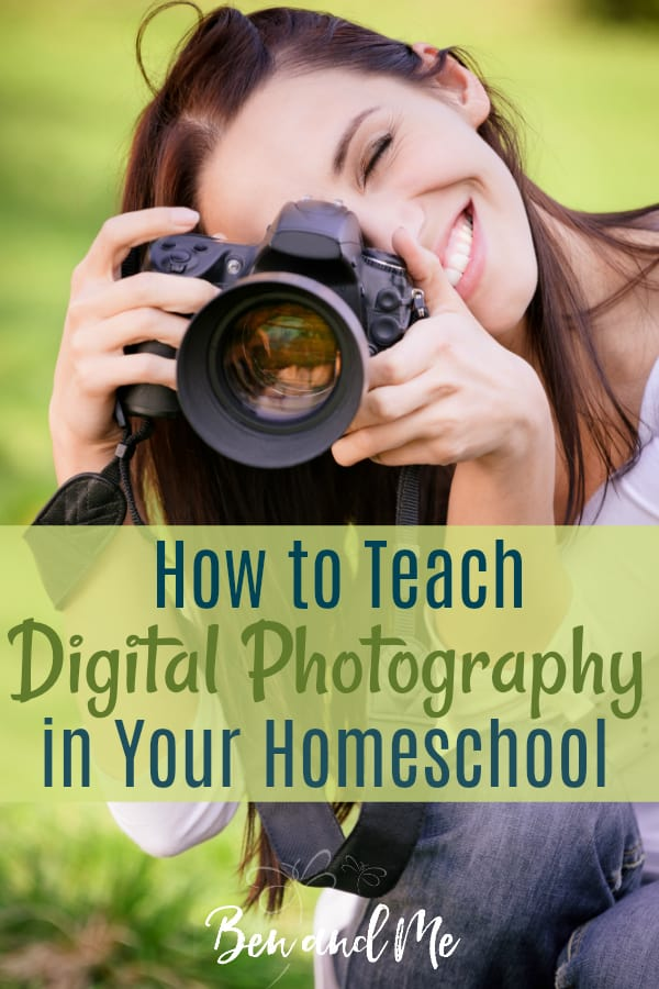 Learning how to teach digital photography in your homeschool is as simple as the click of a mouse. You don't have to be an expert! #homeschool #highschoolelectives #homeschoolhighschool #digitalphotography #homeschoolmom