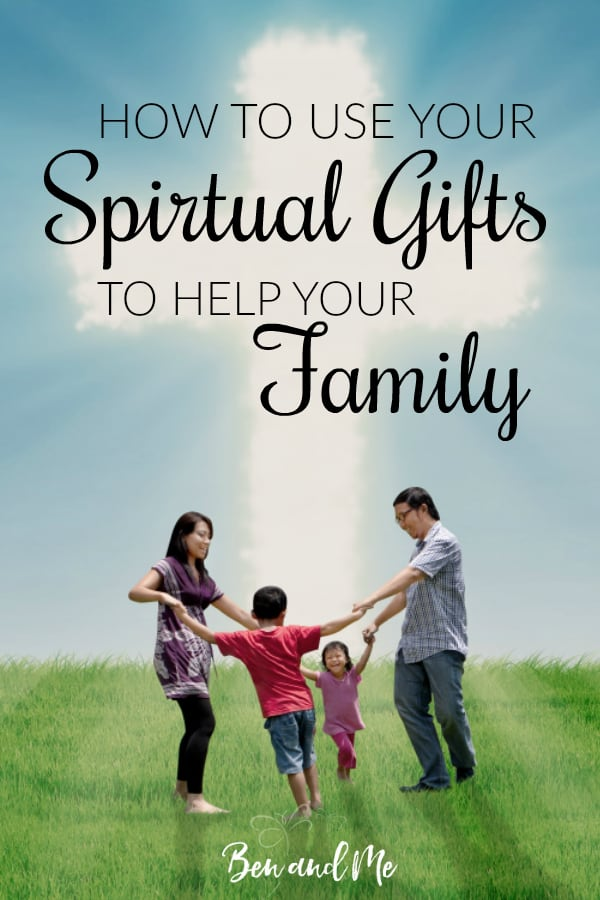 Through study, prayer, and involvement in our local church body, we have learned to understand what gifts God has granted to us. And we often think of these spiritual gifts in relation to the church. However, do you know how to use your spiritual gifts to help your family?  #familystrong #momstrong #spiritualgifts #Christianparents #Christianparenting #biblicalparenting #biblicalhomeschooling #biblicalworldview