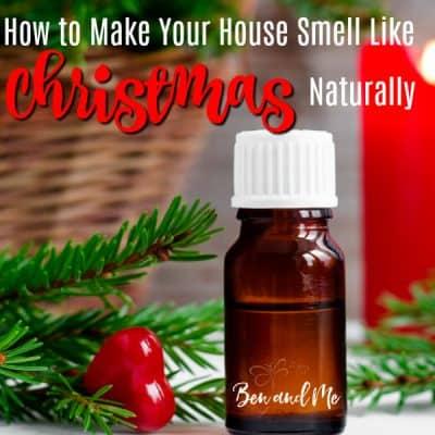 How to Make Your House Smell Like Christmas, Naturally